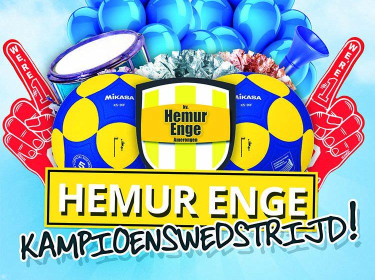Kampioenswedstrijd Hemur Enge!